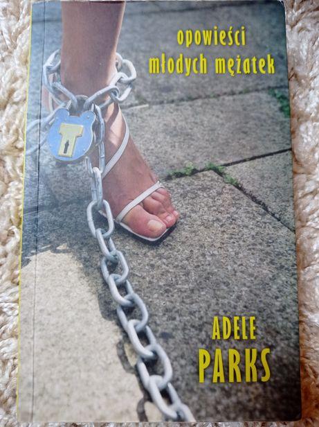 Opowieści młodych mężatek - Adele Parks