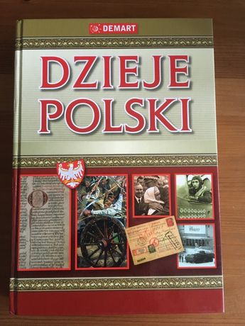 Dzieje Polski. Atlas ilustrowany. Praca zbiorowa