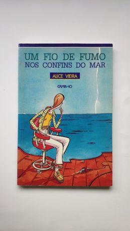 Um fio de fumo nos confins do mar - Alice Vieira