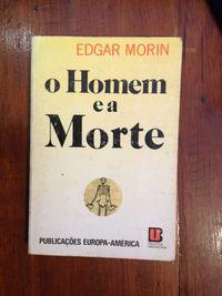 Edgar Morin - O Homem e a Morte