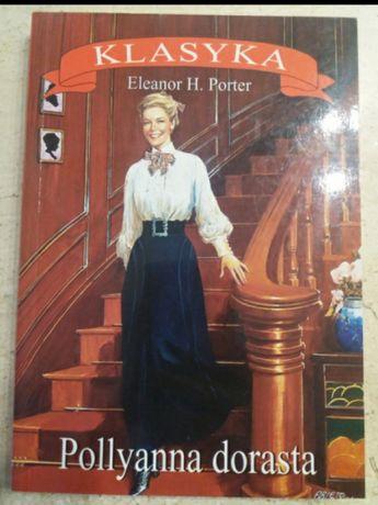 Polyanna dorasta-E.H. Porter