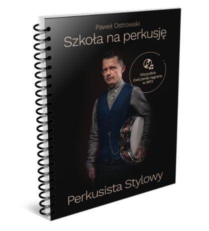 Szkoła na perkusję Perkusista Stylowy P. Ostrowski