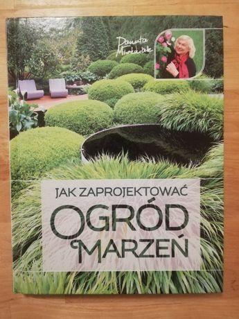 Danuta Młoźniak, Jak zaprojektować ogród marzeń, JAK NOWA