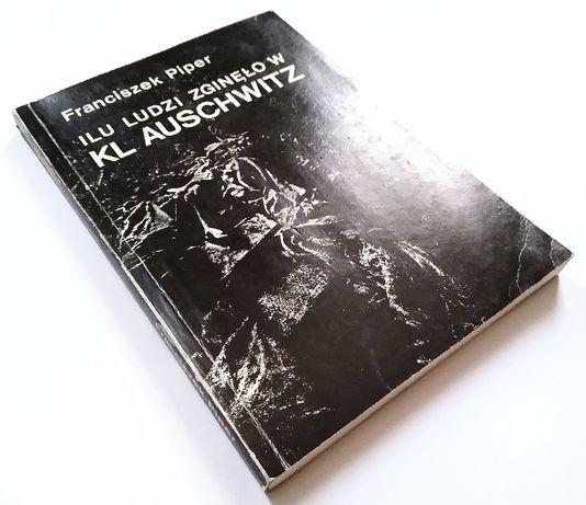 F. Piper - Ilu ludzi zginęło w KL Auschwitz