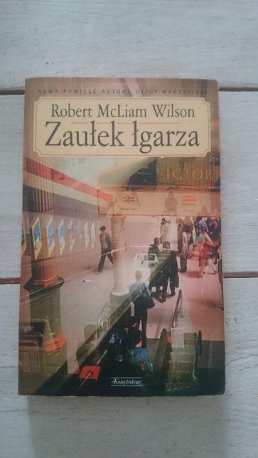 Zaułek łgarza / Robert McLiam Wilson