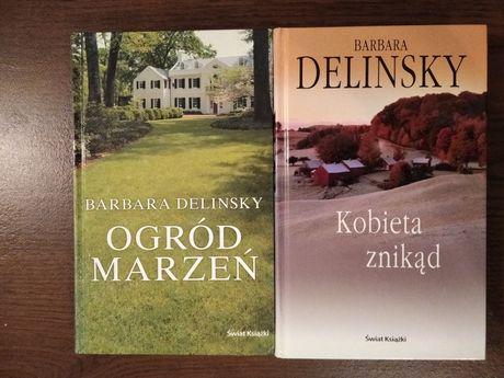"""Książki Barbara Delinsky """"Kobieta znikąd"""", """"Ogród marzeń"""""""