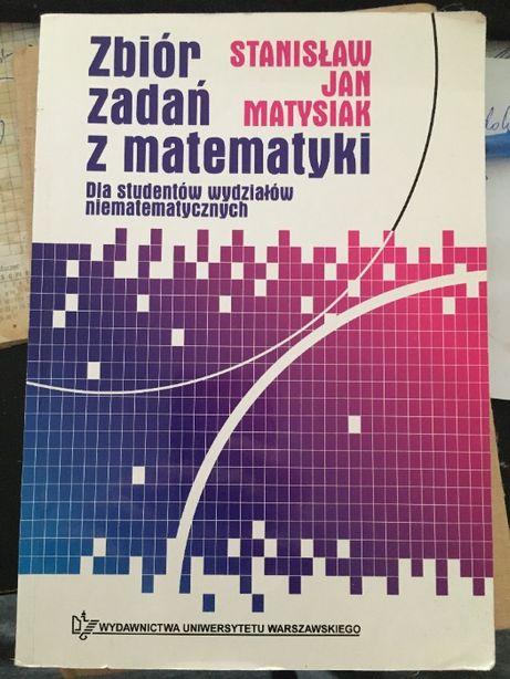 Zbiór zadań z matematyki - Stanisław Jan Matysiak