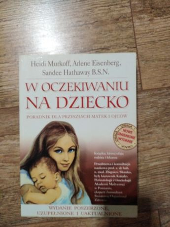 Książka W oczekiwaniu na dziecko H. Murkoff, A. Eisenberg + gratisy