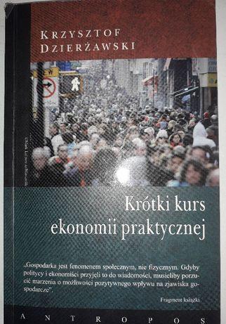 Krótki kurs ekonomii praktycznej Krzysztof Dzierżawski