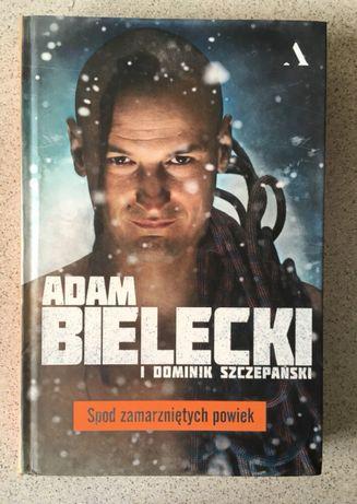 Spod zmarzniętych powiek Adam Bielecki
