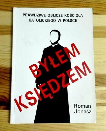 """""""Byłem księdzem"""" Prawdziwe oblicze kościoła katolickiego w Polsce"""