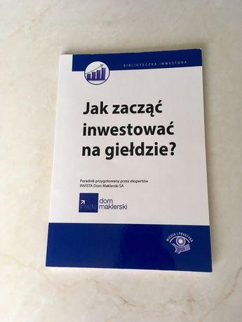 """""""Jak zacząć inwestować na giełdzie"""" Maciej Kabat"""