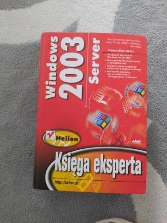 """Windows 2003 Server Księga Eksperta"""