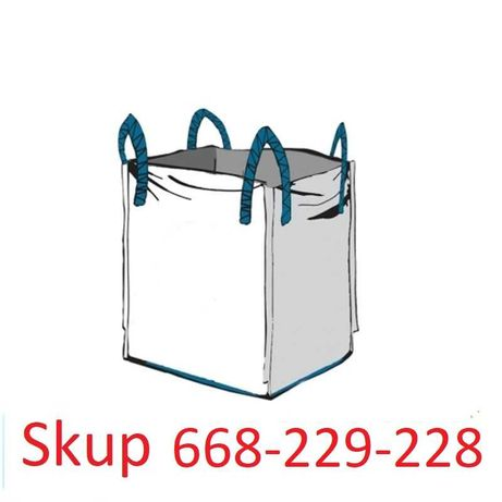 Skup Big Bag worków bigbagów, własny odbiór płatność gotówka, przelew