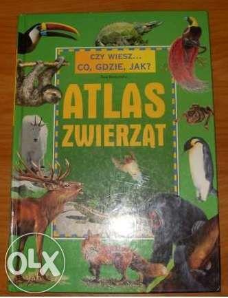 Nowy-Czy wiesz... co, gdzie i jak? Atlas zwierząt
