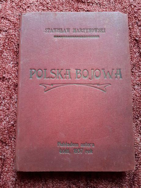 """Stanisław Martynowski """"Polska bojowa"""""""