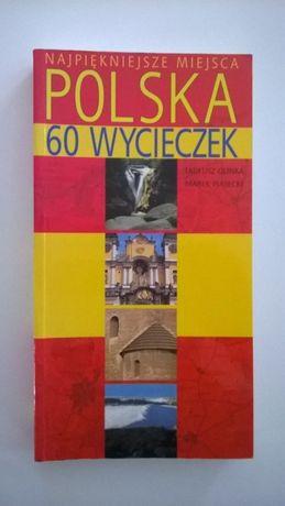 Książka - Przewodnik - Najpiękniejsze miejsca Polska 60 wycieczek