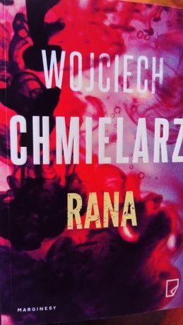 Książka Rana Wojciech Chmielarz