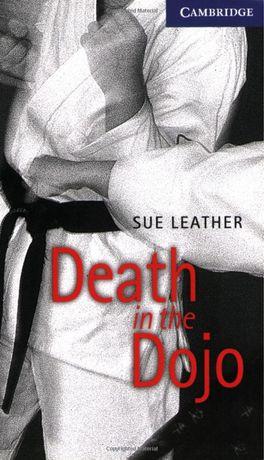 "Cambtidge English Readers. ""Death in the Dojo"", Sue Leather"