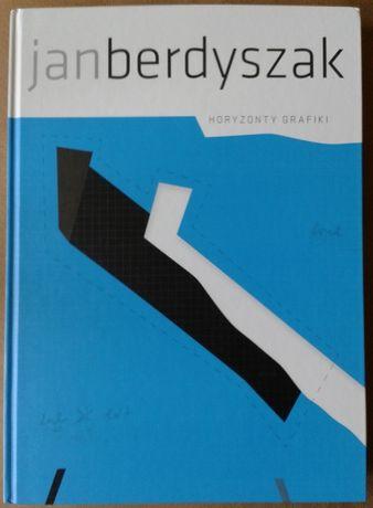 Jan Berdyszak. Horyzonty grafiki [album]