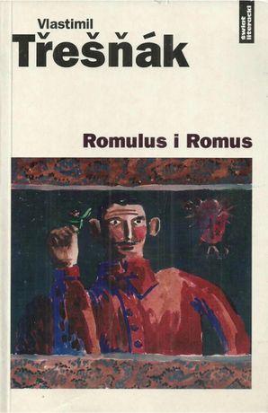 Romulus i Romus - Vlastimil Tresnak