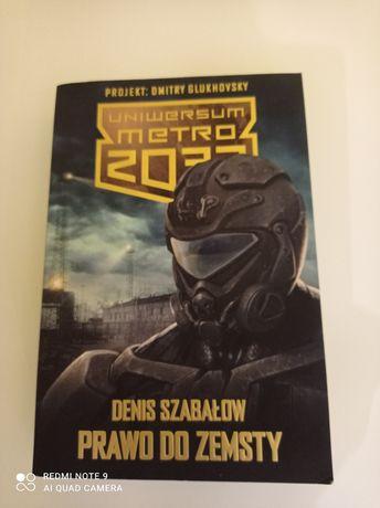 Uniwersum Metro 2033 Denis Szabałow Prawo Do Zemsty