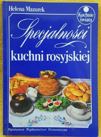 Specjalności kuchni rosyjskiej Helena Mazurek