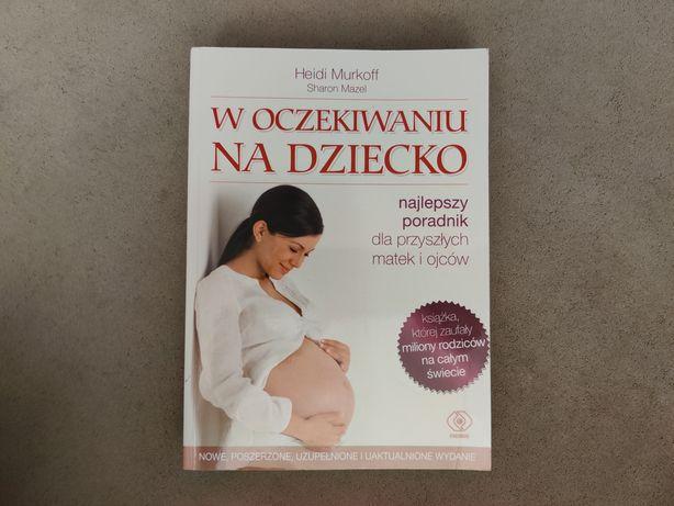 W oczekiwaniu na dziecko - Heidi Murkoff Sharon Mazel, książka