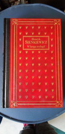 Henryk Sienkiewicz -  W kręgu trylogii  piękne wydane