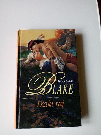 """ Dziki raj "" Jennifer Blake"