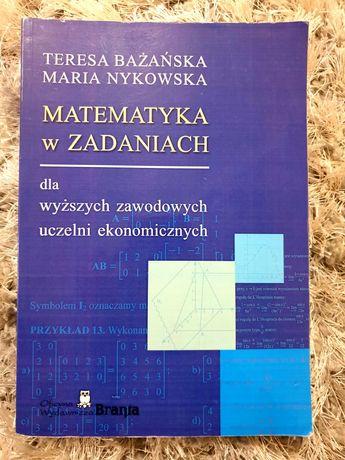 Matematyka w zadaniach Bażańska Nykowska