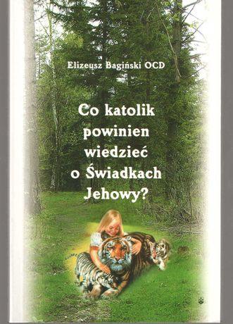 Co katolik powinien wiedzieć o Świadkach Jehowy?