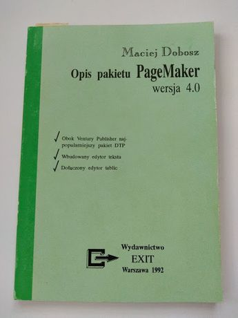 Opis pakietu PageMaker wersja 4.0 Maciej Dobosz