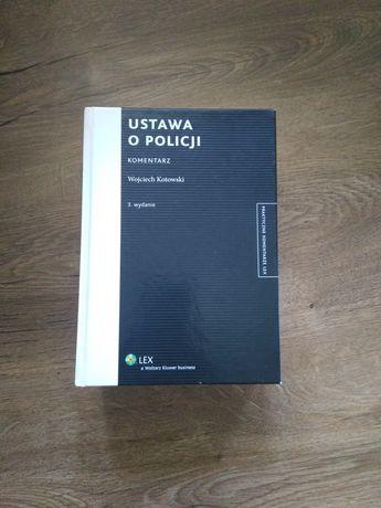 Ustawa o policji. Komentarz. Wojciech Kotowski