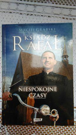 Nowa książka ks Rafał, Niespokojne czasy