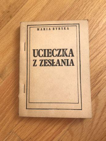 Maria Byrska Ucieczka z zesłania