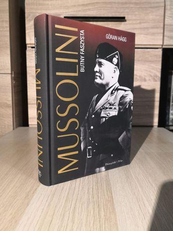 Göran Hägg - Mussolini butny faszysta biografia