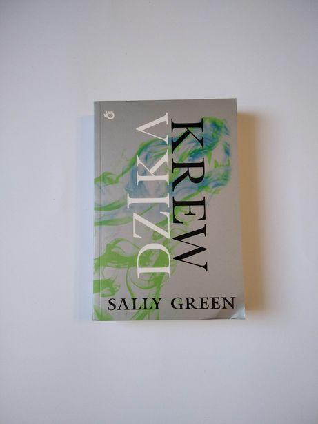 NOWA Dzika krew Sally Green książka powieść