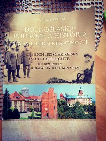 Nowa książka Dolnośląskie podróże z historią Śladami ludzi niezwykłych