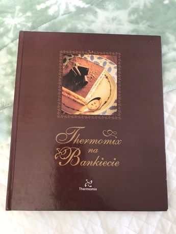 Książks Thermomix na Bankiecie twarda okładka