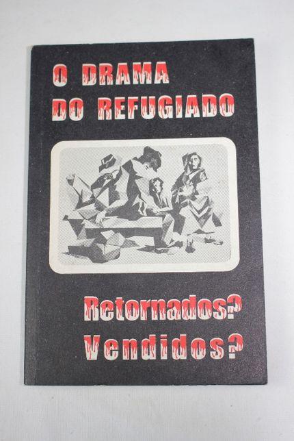 Livro - O Drama do Refugiado Retornado? Vendidos? - 1976 - Angola
