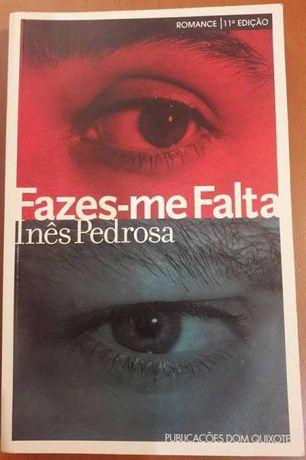 Inês Pedrosa - Fazes-me Falta