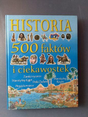 Historia 500 faktów i ciekawostek.