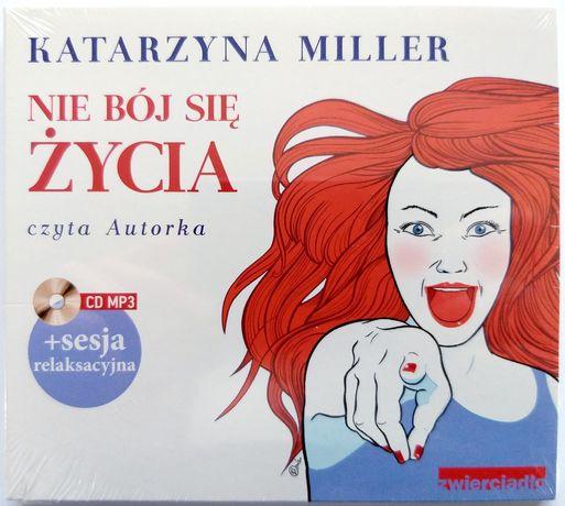 Audiobook Katarzyna Miller Nie Bój Się Życia 2012r Folia