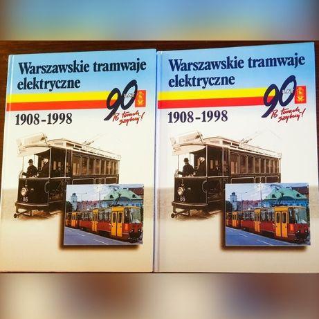 Warszawskie tramwaje elektryczne I-II Monografia