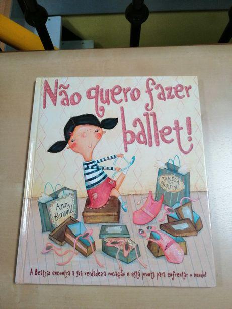 Livro - Não quero fazer ballet