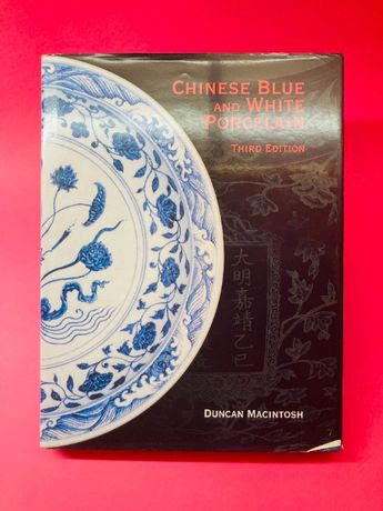Chinese Blue and White Porcelain - Duncan Macintosh