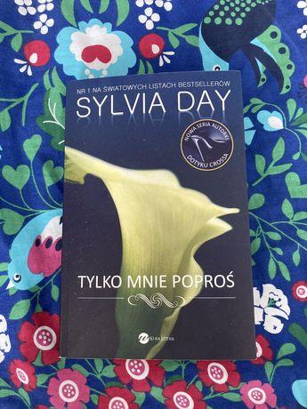 Książka Tylko mnie poproś Sylvia Day