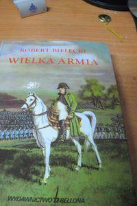 Wielka Armia Robert Bielecki wyd. Bellona