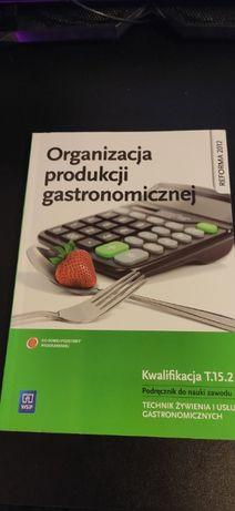 Organizacja produkcji gastronomicznej. Kwalifikacja T.15.2 WSiP
